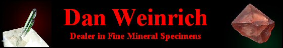 Dan Weinrich Fine Minerals